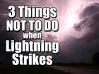 Lightning strikes these activities the most